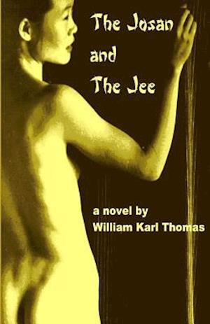 Bog, paperback The Josan and the Jee af William Karl Thomas