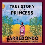 True Story of a Princess af Ines Arredondo