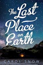 The Last Place on Earth af Carol Snow