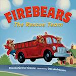 Firebears, The Rescue Team af Rhonda Gowler Greene