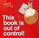 This Book Is Out of Control!