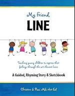 My Friend, Line: Teaching Young Children to Express Their Feelings Through the Art Element Line