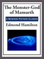 Monster-God of Mamurth af Edmond Hamilton