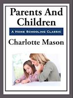 Parents and Children af Charlotte Mason