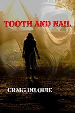 Tooth and Nail af Craig Dilouie