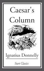Caesar's Column af Ignatius Donnelly