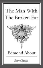 Man with the Broken Ear af Edmond About
