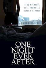 One Night Ever After af Tere Michaels, Elle Brownlee, Elizah J. Davis