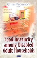 Food Insecurity Among Disabled Adult Households