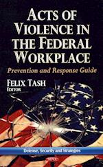 Acts of Violence in the Federal Workplace