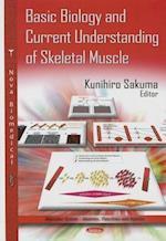 Basic Biology & Current Understanding of Skeletal Muscle af Kunihiro Sakuma