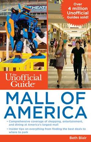 Unofficial Guide to Mall of America af Beth Blair