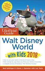 Unofficial Guide to Walt Disney World with Kids 2018 (Unofficial Guides)