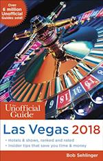 Unofficial Guide to Las Vegas 2018