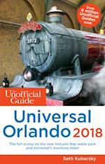 Unofficial Guide to Universal Orlando 2018 (Unofficial Guides)