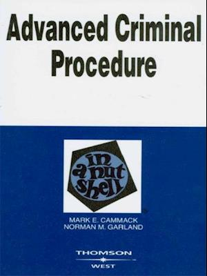Advanced Criminal Procedure in a Nutshell, 2d