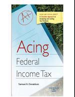 Acing Federal Income Tax af Samuel Donaldson
