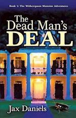 The Dead Man's Deal af Jax Daniels