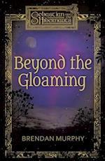 Beyond the Gloaming af Brendan Murphy