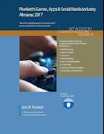 Plunkett's Games, Apps & Social Media Industry Almanac 2017