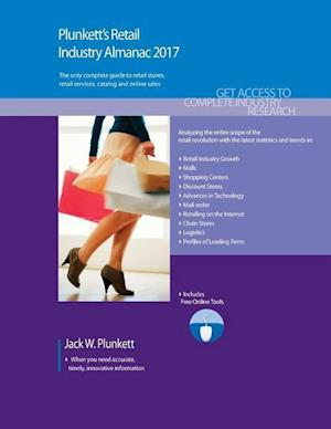 Bog, paperback Plunkett's Retail Industry Almanac 2017 af Jack W. Plunkett