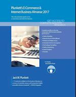 Plunkett's E-Commerce & Internet Business Almanac 2017