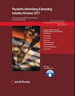 Plunkett's Advertising & Branding Industry Almanac 2017: Advertising & Branding Industry Market Research, Statistics, Trends & Leading Companies