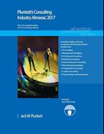 Plunkett's Consulting Industry Almanac 2017: Consulting Industry Market Research, Statistics, Trends & Leading Companies