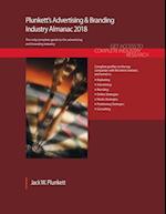 Plunkett's Advertising & Branding Industry Almanac 2018 (Plunketts Industry Almanacs)
