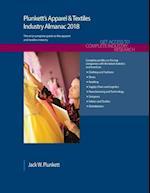 Plunkett's Apparel & Textiles Industry Almanac 2018 (Plunketts Industry Almanacs)