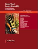 Plunkett's Food Industry Almanac 2018: Food & Beverages Industry Market Research, Statistics, Trends & Leading Companies