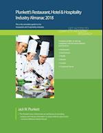 Plunkett's Restaurant, Hotel & Hospitality Industry Almanac 2018 (Plunketts Industry Almanacs)