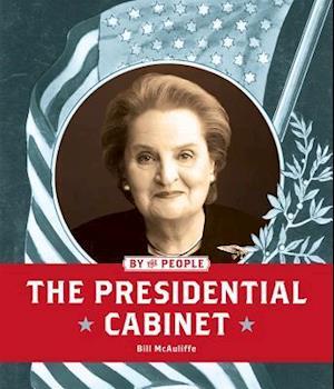 Bog, paperback The Presidential Cabinet af Bill McAuliffe