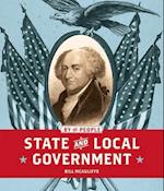 State and Local Government (By the People)