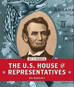 Bog, paperback The U.s. House of Representatives af Bill McAuliffe