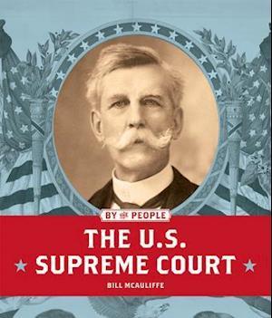 Bog, paperback The U.S. Supreme Court af Bill McAuliffe