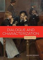 Dialogue and Characterization (Odysseys in Prose)