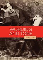 Wording and Tone (Odysseys in Prose)