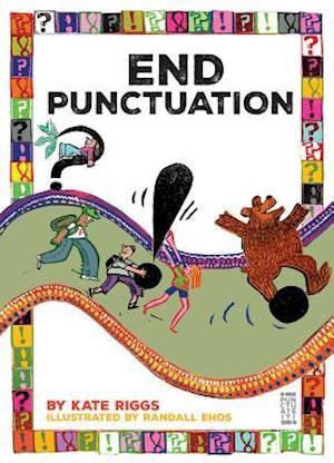 Bog, paperback End Punctuation af Kate Riggs