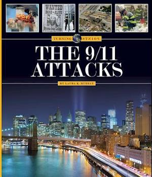 Bog, paperback The 9/11 Attacks af Jim Whiting, Laura K. Murray