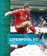 Liverpool FC (Soccer Stars Paperback)
