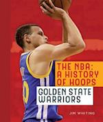 Golden State Warriors (The Nba: a History of Hoops)