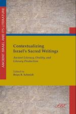 Contextualizing Israel's Sacred Writings af Brian Schmidt