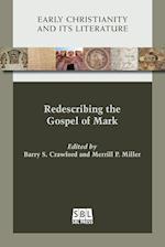 Redescribing the Gospel of Mark