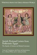 Jewish Fictional Letters from Hellenistic Egypt (WRITINGS FROM THE GRECO-ROMAN WORLD)