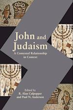 John and Judaism: A Contested Relationship in Context