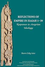 Reflections of Empire in Isaiah 1-39: Responses to Assyrian Ideology