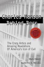 Charles Manson Behind Bars