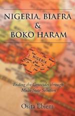 Nigeria, Biafra and Boko Haram