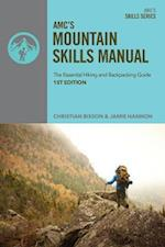 AMC's Mountain Skills Manual (AMC Skills)